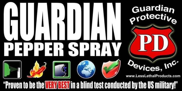 Guardian Pepper Spray proven to be the VERY BEST in a blind test conducted by the US Military!
